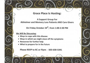 A Support Group for Alzheimer and Memory Loss Patients AND Care Givers @ Grace Place | Estacada | Oregon | United States