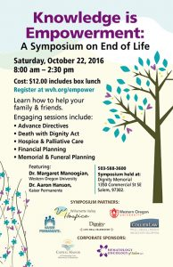 Knowledge is Empowerment:A Symposium on End of Life @ Dignity Memorial   Salem   Oregon   United States