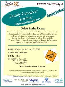 "Understanding Alzheimer's Disease: Family Caregiver Seminar: ""Safety in the Home"". @ Center 50+    Salem   Oregon   United States"