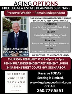 FREE (no obligation) Legal and Estate Planning Seminar @ Peninsula Independent Retirement Living   Gig Harbor   Washington   United States