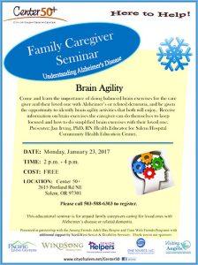 Understanding Alzheimer's Disease - Family Caregiver Seminar: Brain Agility @ Center 50+   Salem   Oregon   United States