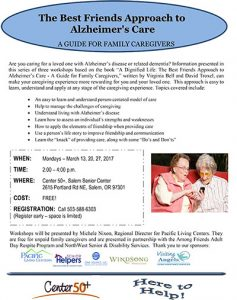The Best Friends Approach to Alzheimer's Care Workshops @ Center 50+, Salem Senior Center | Salem | Oregon | United States
