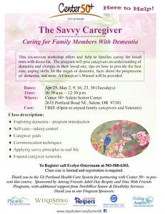The Savvy Caregiver - Caring for Family Members With Dementia Workshop @ Center 50+ Salem Senior Center | Salem | Oregon | United States
