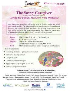 The Savvy Caregiver - Caring for Family Members With Dementia Workshop @ Center 50+ Salem Senior Center | Salem | Oregon | United States