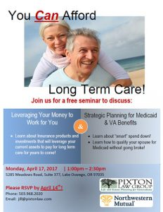 You Can Afford Long Term Care! @ Pixton Law Group | Lake Oswego | Oregon | United States