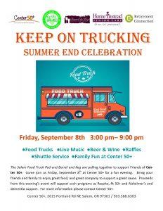 "KEEP ON TRUCKING ""Summer End Celebration"" @ Center 50+ | Salem | Oregon | United States"