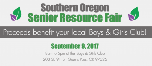 Southern Oregon Senior Resource Fair @ Boys and Girls Club in Grants Pass | Grants Pass | Oregon | United States