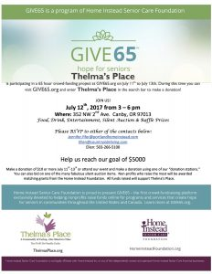 Home Instead & Thelma's Place present: Give 65 Fundraising Event @ Thelma's Place  | Canby | Oregon | United States