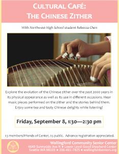 Cultural Cafe: Chinese Zither History & Performance @ Wallingford Community Senior Center   Seattle   Washington   United States