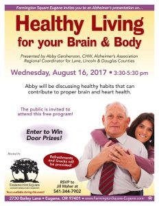Healthy Living for your Brain & Body: Alzheimer's Presentation @ Farmington Square Eugene | Eugene | Oregon | United States