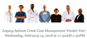 Legacy Salmon Creek Case Management Vendor Fair @ Legacy Salmon Creek Medical Center | Vancouver | Washington | United States