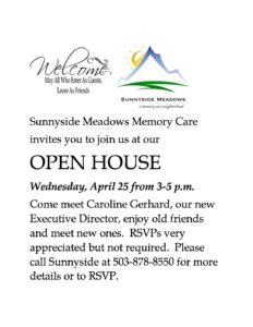 Sunnyside Meadows Open House -- Come Meet Our New ED! @ Sunnyside Meadows Memory Care   Happy Valley   Oregon   United States