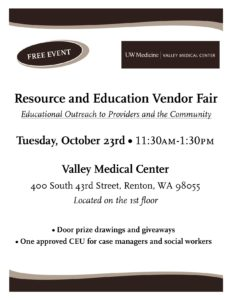 Valley Medical Center Resource Fair @ Valley Medical Center, 1st Floor | Renton | Washington | United States