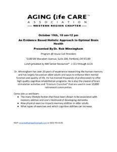 Aging Life Care Association: An Evidence Based Holistic Approach to Optimal Brain Health by Dr. Rob Winningham @ House Call Providers | Portland | Oregon | United States