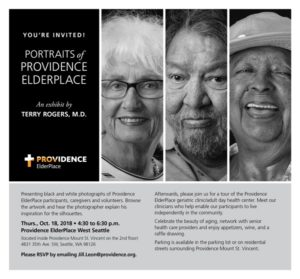 Portraits of Providence ElderPlace an exhibit by Terry Rogers, MD. @ Providence ElderPlace West Seattle (Inside Providence Mt. St Vincent on the 2nd floor) | Seattle | Washington | United States