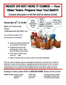 Ready or not Here it Comes— Your Older Years: Prepare Your Tool Belt! @ West Linn Community Center | West Linn | Oregon | United States