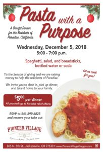 Pasta with a Purpose - Benefit Dinner for Paradise California @ Pioneer Village  | Jacksonville | Oregon | United States