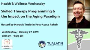 Tualatin Chamber Health & Wellness Wednesday @ Marquis Tualatin Post-Acute Rehab