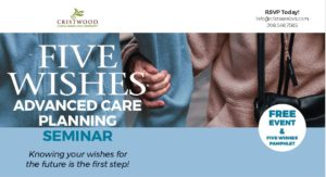 Five Wishes Advance Care Planning Seminar @ CRISTA Senior Living - CRISTWOOD PARK