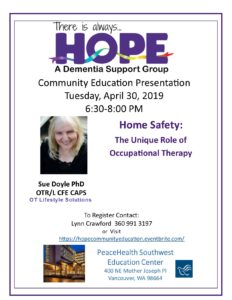 HOPE Educational Presentation: Home Safety - The Unique Role of Occupational Therapy @ PeaceHealth Southwest Education Center
