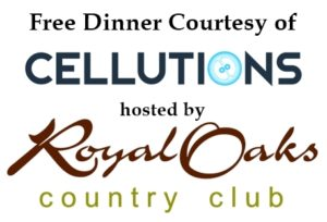 Free Dinner Royal Oaks Educational Stem Cell Therapy Seminar @ Royal Oaks Country Club