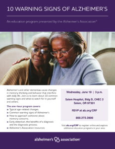 10 Warning Signs of Alzheimer's @ Salem Hospital, Bldg D, CHEC 2