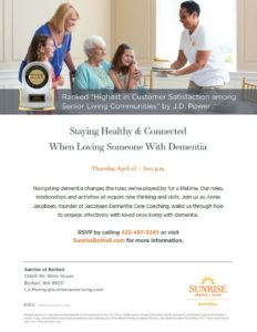 Staying Healthy & Connected When Loving Someone With Dementia @ Sunrise of Bothell