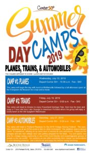 "SUMMER DAY CAMPS ""Planes, Trains & Automobiles"" @ Center 50+"