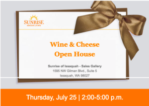 Wine & Cheese Open House @ Sunrise of Issaquah - Sales Gallery