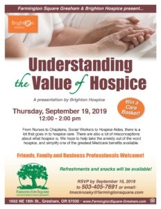 Understanding the Value of Hospice: A Presentation by Brighton Hospice @ Farmington Square - Gresham