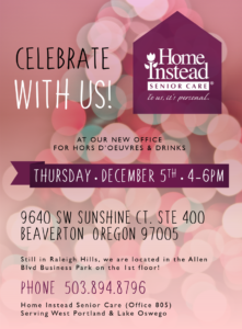 Home Instead - Holiday Open House @ Home Instead Senior Care - West Portland & Lake Oswego