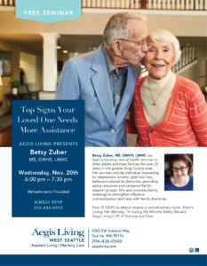 Seminar: Top Signs your loved one needs assistance by Betsy Zuber @ Aegis Living of West Seattle