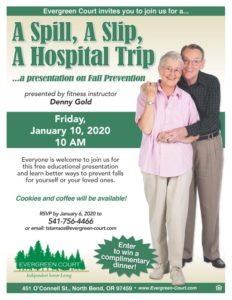 A Spill, A Slip, A Hospital Trip ...a presentation on Fall Prevention @ Evergreen Court