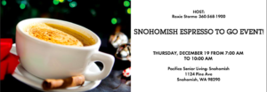 Snohomish Espresso To Go Event @ Pacifica Senior Living- Snohomish