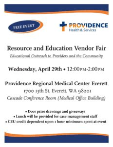 Providence Regional Medical Center Everett Resource and Education Vendor Fair @ 1700 13th St, Everett, WA 98201