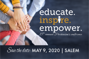 Educate, Inspire, Empower - Parkinson's Conference @ Salem Convention Center