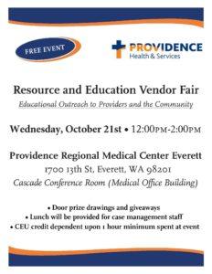 Providence Regional Medical Center Everett Resource and Education Vendor Fair @ 1700 13th St, Everett, WA 98201