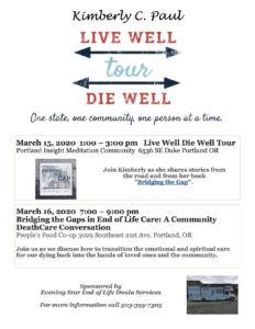 Live Well Die Well Tour @ Portland Insight Meditation Community
