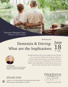 Dementia and Driving: What are the Implications? @ Puyallup Activity Center or Zoom Video