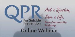 QPR - Free Webinar - Suicide Prevention Training @ Online Seminar