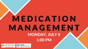 Medication Management: Tips to Avoid Errors & Accidents @ Washington Poison Center