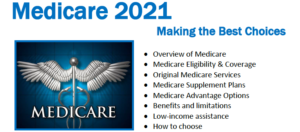 Medicare 2021: Making the Best Choices @ ZOOM
