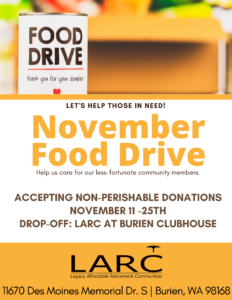 Let's take a bite out of Hunger -- November Food Drive! @ LARC at Burien
