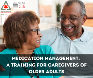 Medication Management: A Training for Caregivers of Older Adults @ GoToTraining