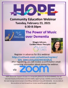 The Power of Music over Dementia - HOPE Dementia Support Groups Community Education @ Webinar via Zoom