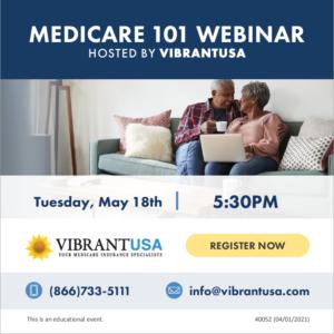 Medicare 101 Webinar - Hosted by VibrantUSA @ Online