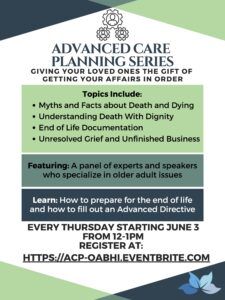 Advanced Care Planning Series: Giving Loved Ones the Gift of Getting Affairs in Order @ ZOOM