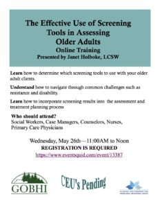 The Effective Use of Screening Tools in Assessing Older Adults @ Online