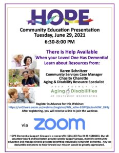 HOPE Community Education: There is Help Available when Your Loved One has Dementia @ ZOOM