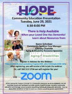HOPE Community Education - There is Help Available When Your Loved One has Dementia @ Webinar via Zoom
